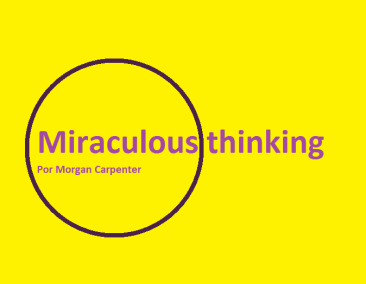 miraculous-thinking